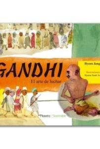 Mahatma Gandhi, el arte de luchar
