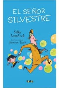 El señor Silvestre