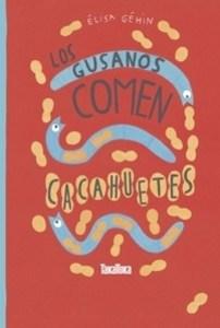 Los gusanos comen cacahuates
