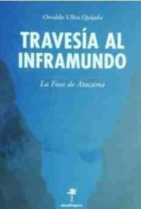 Travesía al Inframundo (La Fosa de Atacama)