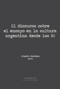 El discuso sobre el ensayo  en la cultura argentina desde los 80