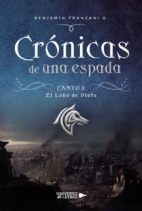 Crónicas de una Espada. Canto I: El Lobo de Plata