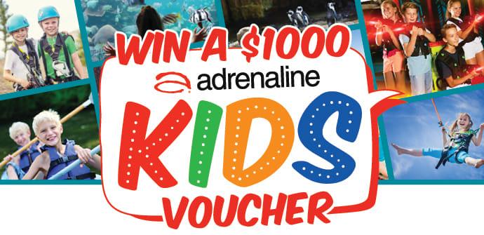 WIN A $1000 ADRENALINE KIDS VOUCHER