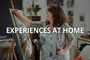 Experiences at Home