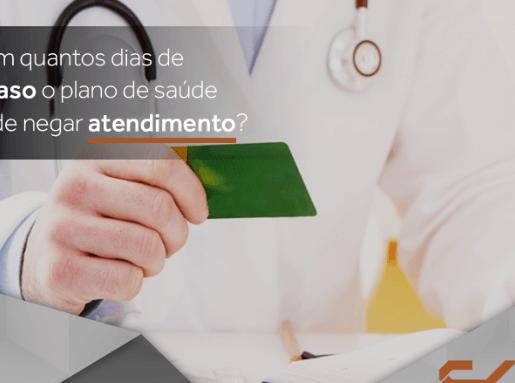 Com quantos dias de atraso o plano de saúde pode negar