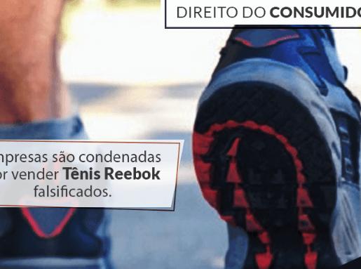 Empresas são condenadas por vender tênis Reebok falsificados