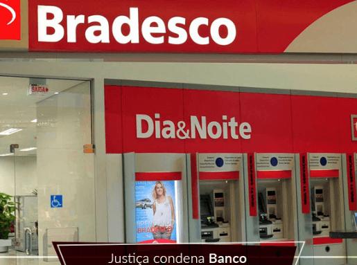Justiça condena Banco Bradesco a pagar indenização