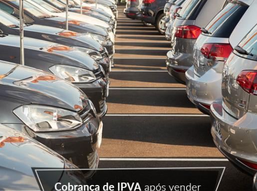 Cobrança de IPVA após vender o veículo é ilegal