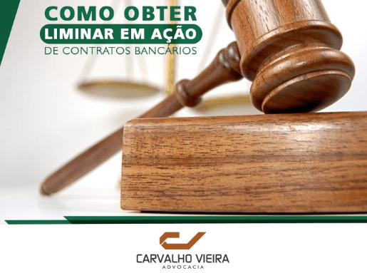 Como obter liminar em ação de contratos bancários?