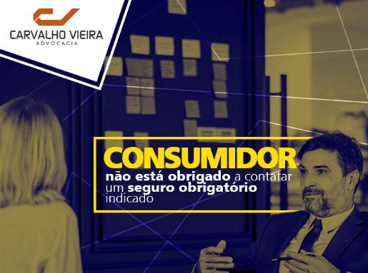 Seguro indicado pelo banco não é obrigatório ao consumidor