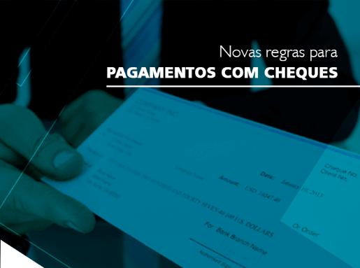Novas regras para pagamentos com cheques