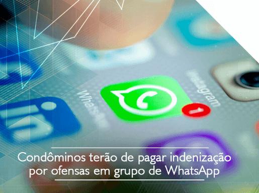Condôminos terão de pagar indenização por ofensa no WhatsApp