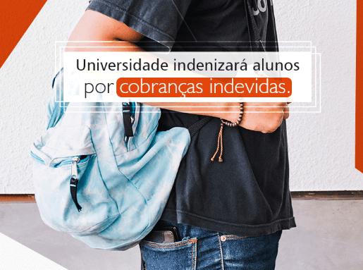 Universidade indenizará alunos por cobranças indevidas