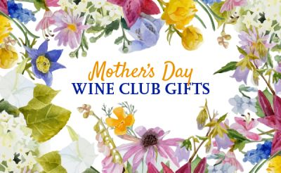 Best Wine Club Gifts for Mother's Day