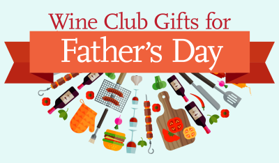 Best Wine Club Gifts for Father's Day