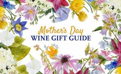 Mother's Day Wine Gifts