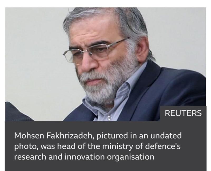 Iran's Top Nuclear Scientist, Mohsen Fakhrizadeh Assassinated Near Tehran