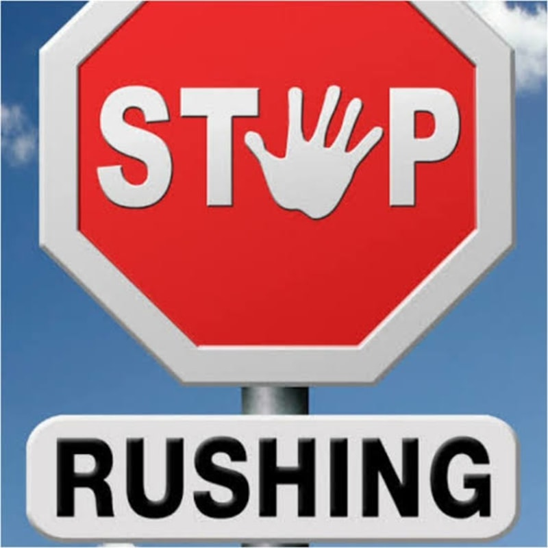 5 Important Things You Should Never Rush In Life