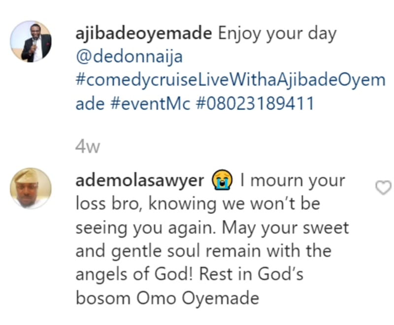 Comedian And Radio Host, Ajibade Oyemade Is Dead