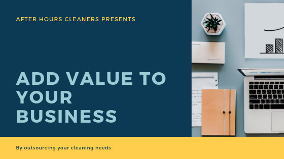 afterhourscleaners.ca add value to your business