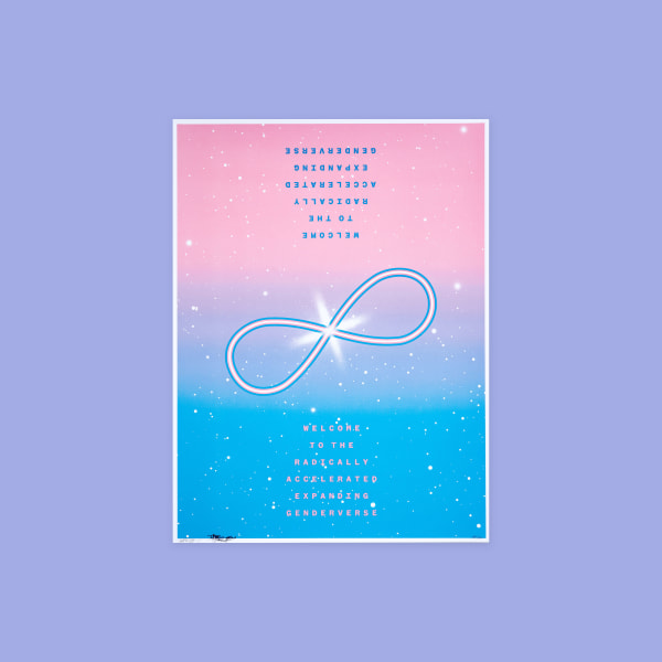 "Large infinity sign made out of Trans flag colors (blue, white, pink). Background looks like space with specs representing stars scattered throughout. Text reads "" Welcome to the radically accelerated expanding genderverse."""