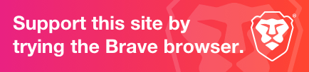 Download Brave, a privacy focused browser
