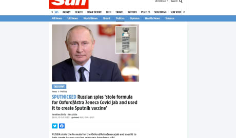 Tne SUN: Российские шпионы украли формулу для укола Oxford / Astra Zeneca Covid и использовали ее для создания вакцины Sputnik V