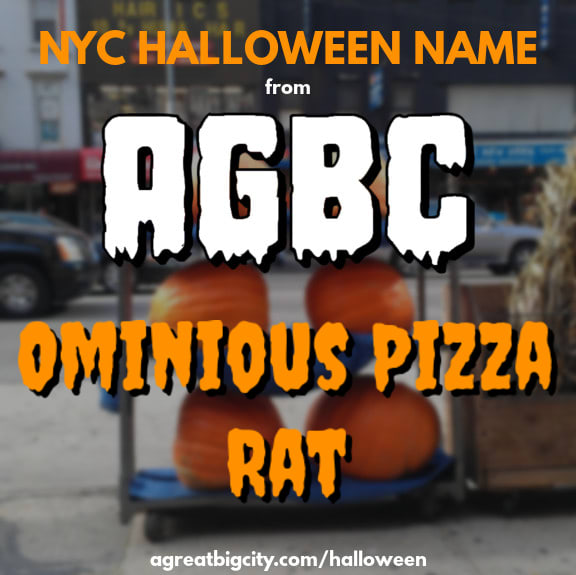 Your AGBC Halloween costume idea is Ominious Pizza Rat!