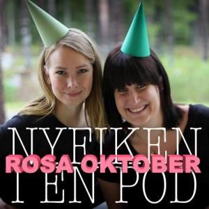 Rosa oktober i Nyfiken i en pod