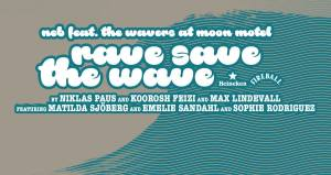 RAVE SAVE THE WAVE - The Wavers fundraising