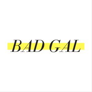 Bad Gal Insamling
