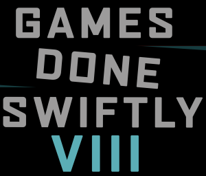 Games Done Swiftly VIII