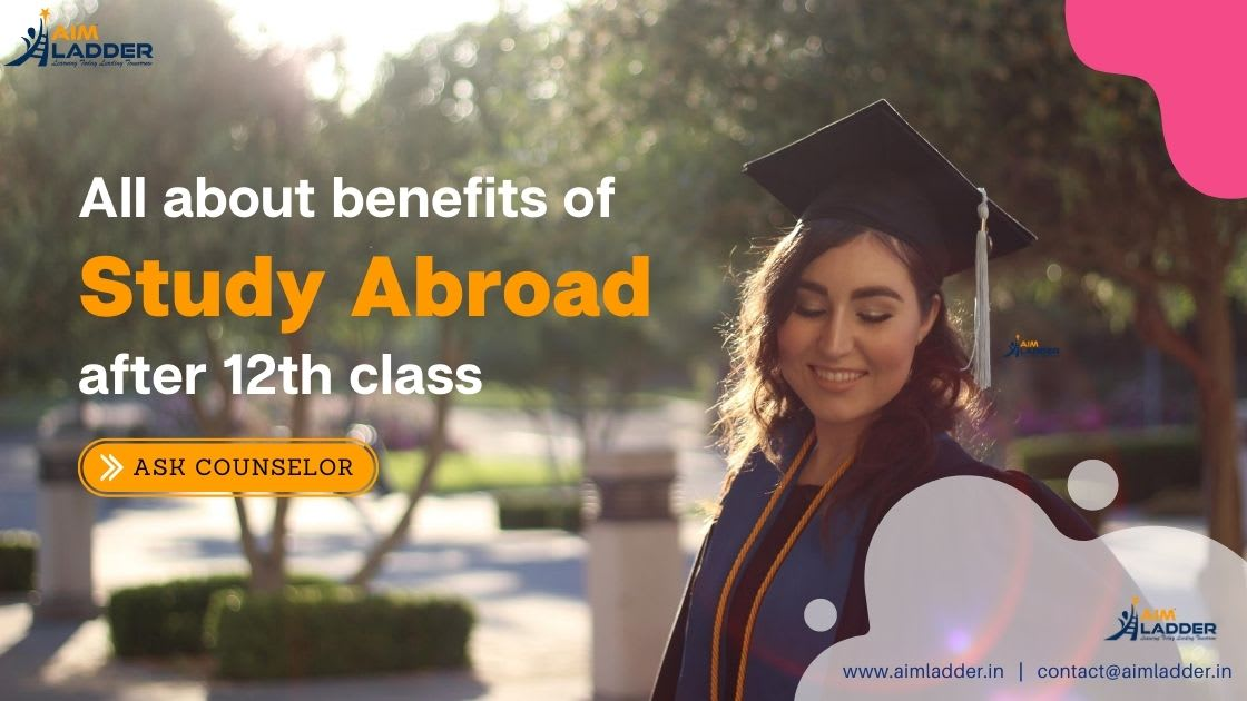 Top 5 Benefits of Studying Abroad