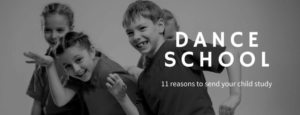 Kids Dance School. 11 reasons to send your child study