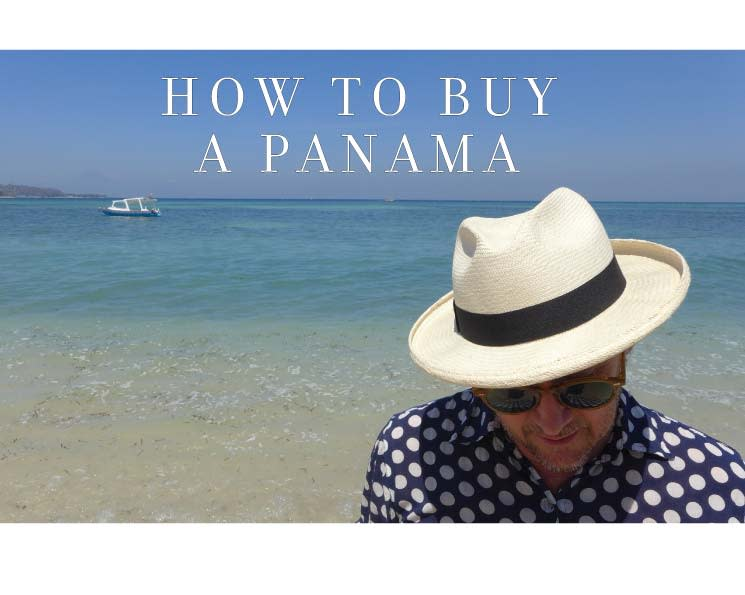 the definitive guide - Expert advice on finding the perfect Panama