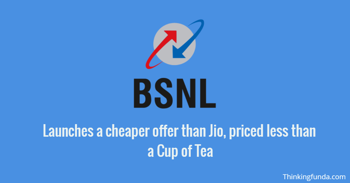 BSNL launches a cheaper offer than Jio, priced less than a Cup of Tea