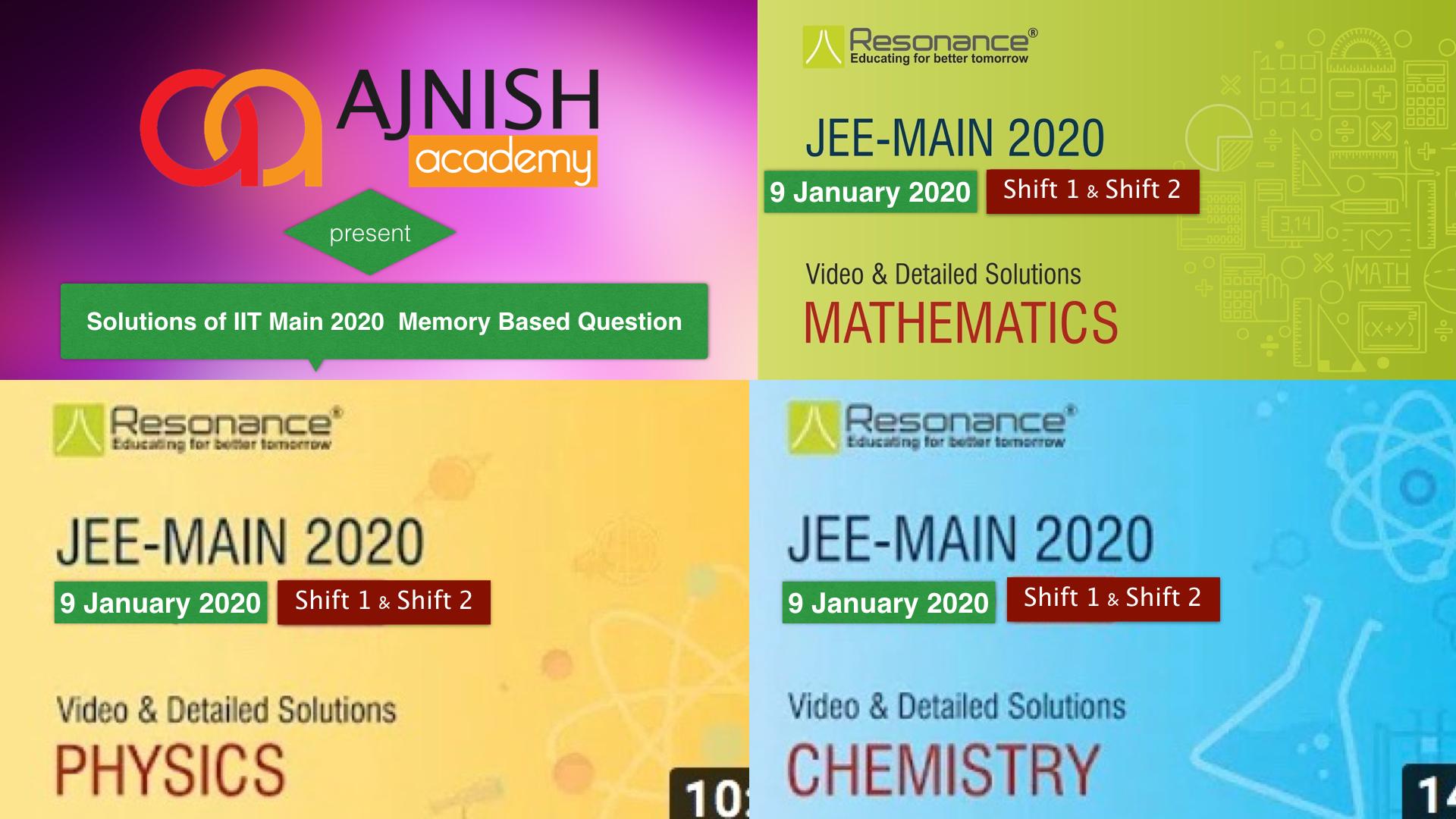 IIT Main 2020 Video Solutions (9 January)