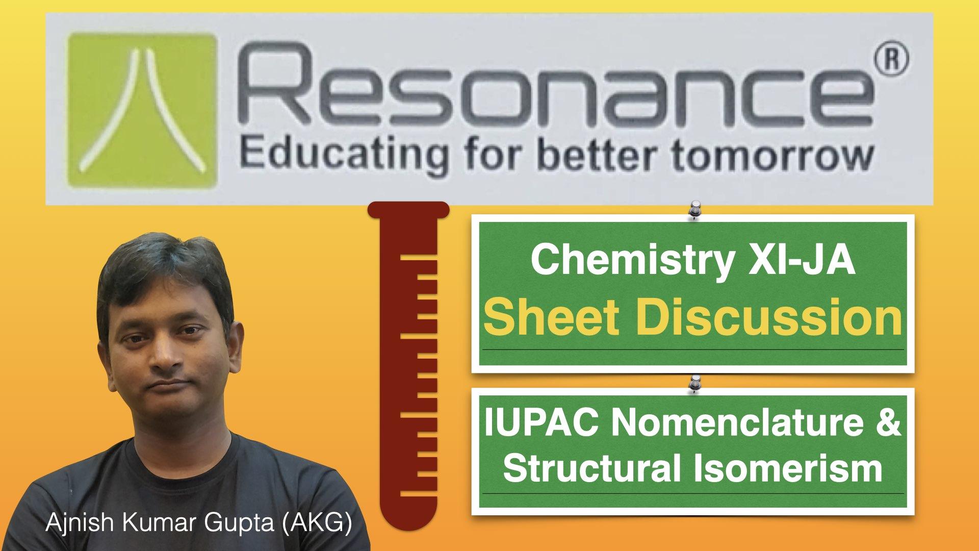 Sheet Discussion XI-JA (IUPAC Nomenclature & Structural Isomerism)