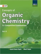 Concepts of Organic Chemistry for Competitive Examinations 2020-21 - Vol.II