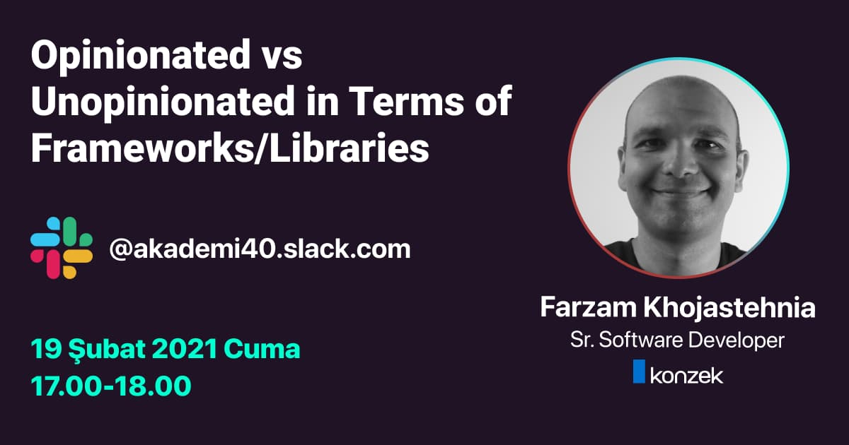Opinionated vs Unopinionated in Terms of Frameworks/Libraries Soru Cevap Etkinliği