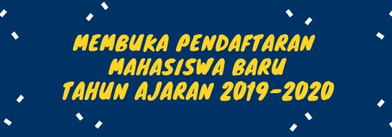 Pembukaan Pendaftaran Mahasiswa Baru TA 2019/2020