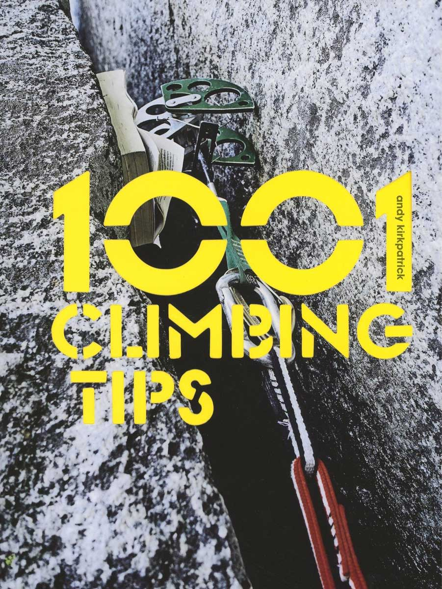 1000+ Tips for Climbers