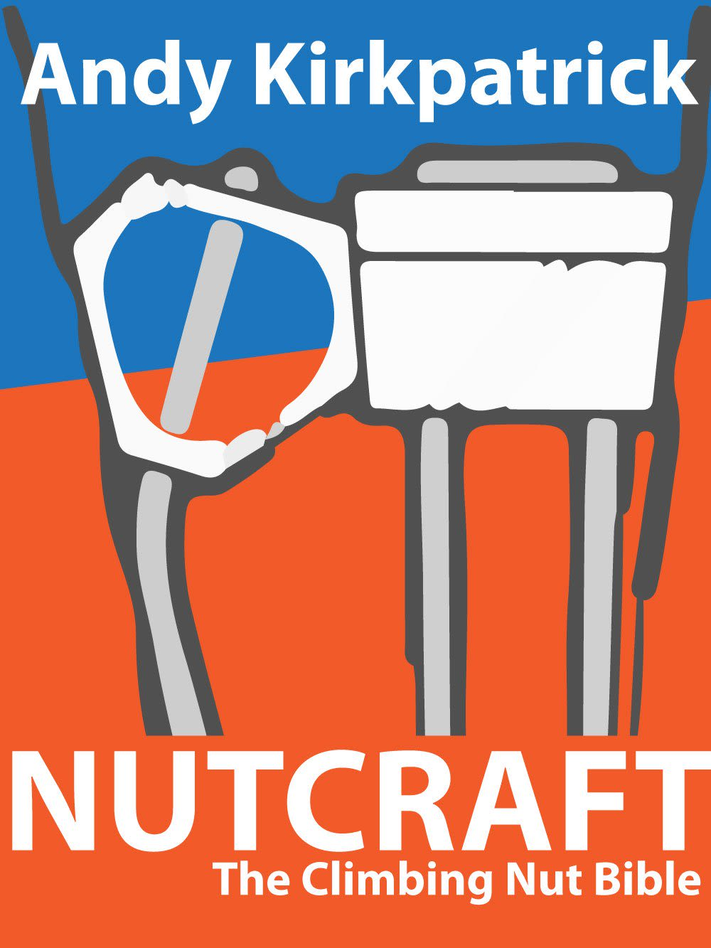 Nutcraft - The Climbing Nut Bible