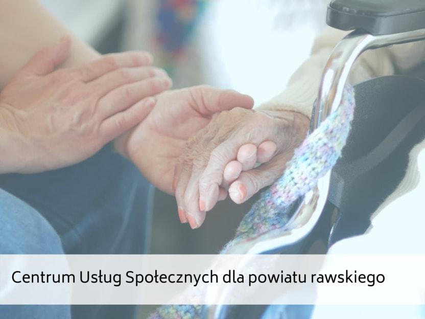 Centrum Usług Społecznych dla powiatu rawskiego