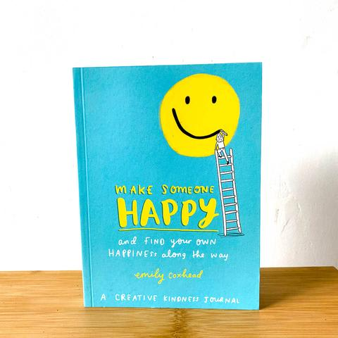 Other - Make Someone Happy by Emily Coxhead