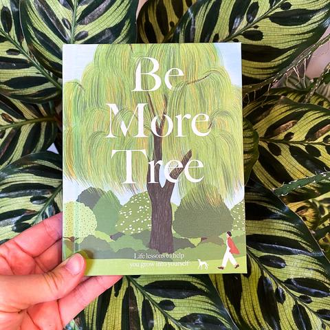 Be More Tree by Alison Davies