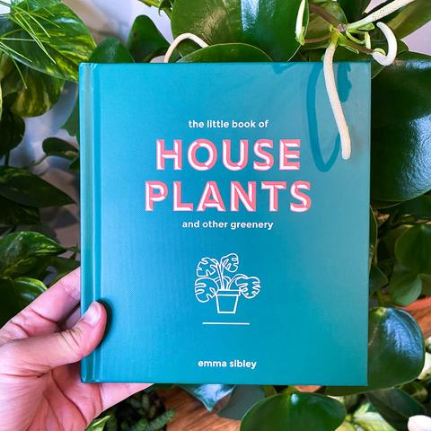 Little Book of Houseplants by Emma Sibley