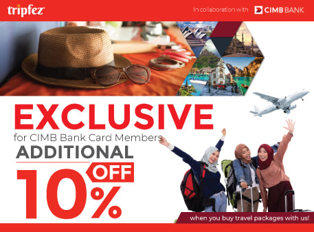 Exclusive additional 10% off for CIMB Card Members