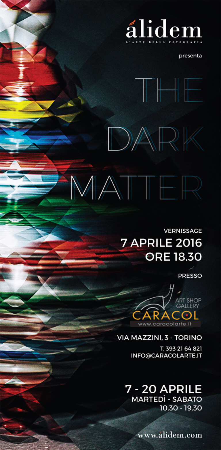 THE DARK MATTER - CARACOL ART SHOP GALLERY (TURIN)