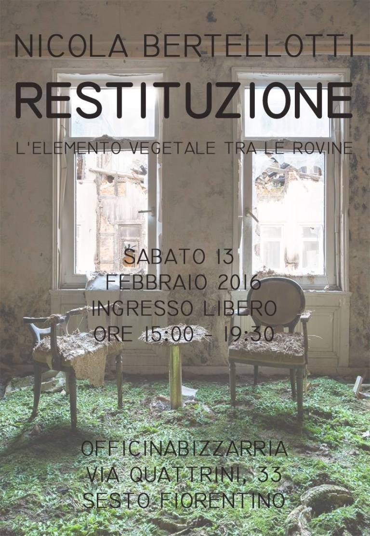 Nicola Bertellotti's exhibition - Restitution